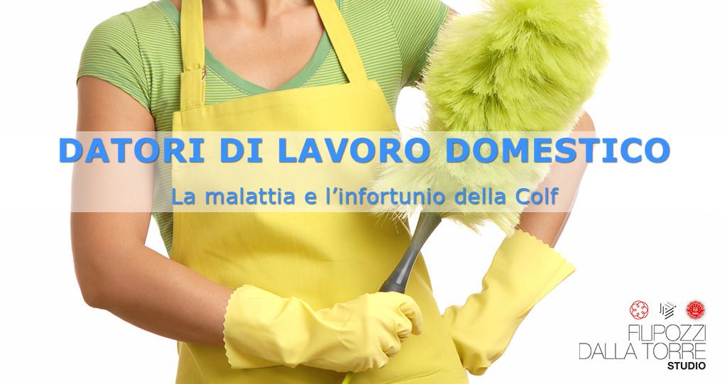 Datori di Lavoro Domestici - malattia e infortunio